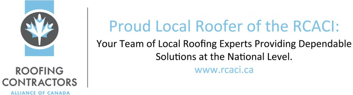 Roofing Contractors Alliance of Canada - RCACI - Proud Local Contractor of the RCACI